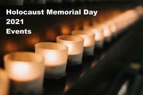 Holocaust Memorial Day Events 2021